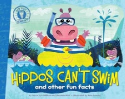 Hippos Can't Swim: And Other Fun Facts (Hardcover)