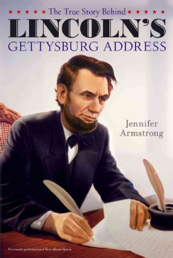 The True Story Behind Lincoln's Gettysburg Address (Paperback)