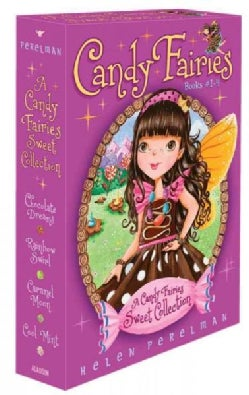 A Candy Fairies Sweet Collection: Chocolate Dreams / Rainbow Swirl / Caramel Moon / Cool Mint (Paperback)