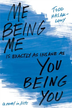 Me Being Me Is Exactly As Insane As You Being You (Hardcover)