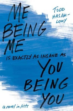 Me Being Me Is Exactly As Insane As You Being You (Paperback)