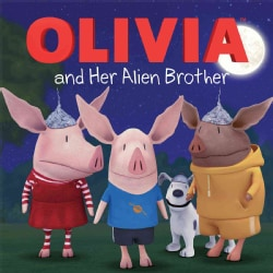 Olivia and Her Alien Brother (Paperback)