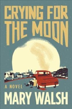 Crying for the Moon (Hardcover)