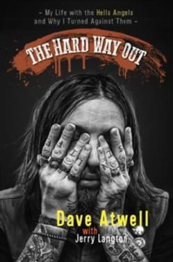The Hard Way Out: My Life with the Hells Angels and Why I Turned Against Them (Hardcover)