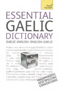 Teach Yourself Essential Gaelic Dictionary (Paperback)