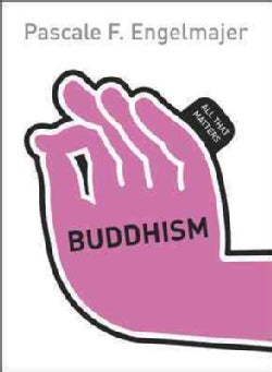 Buddhism: All That Matters (Paperback)