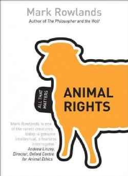 Animal Rights: All That Matters (Paperback)