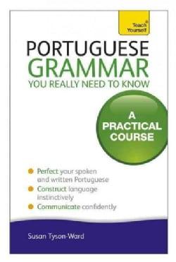 Essential Portuguese Grammar: A Teach Yourself Guide (Paperback)