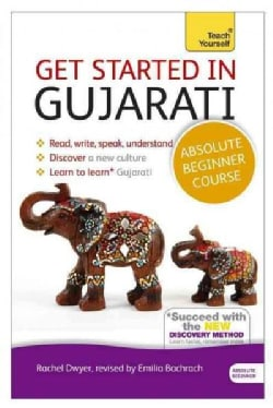 Get Started in Gujarati with Two Audio CDs: A Teach Yourself Program