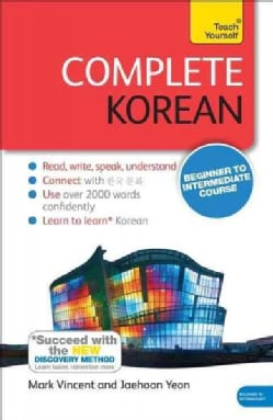 Teach Yourself Complete Korean: Beginner to Intermediate Course