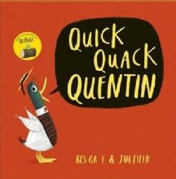 Quick Quack Quentin (Paperback)