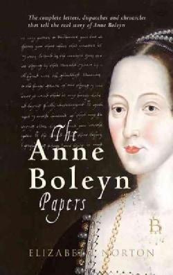 The Anne Boleyn Papers (Paperback)