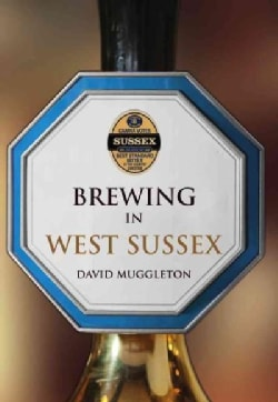 Brewing in West Sussex (Paperback)