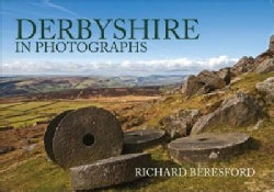Derbyshire in Photographs (Paperback)