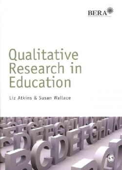 Qualitative Research in Education (Paperback)