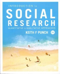 Introduction to Social Research: Quantitative & Qualitative Approaches
