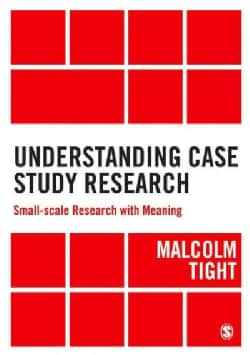 Understanding Case Study Research: Small-scale Research With Meaning (Hardcover)