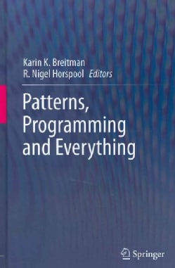 Patterns, Programming and Everything (Hardcover)