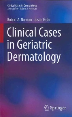 Clinical Cases in Geriatric Dermatology (Paperback)