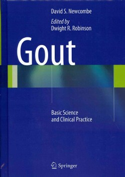 Gout: Basic Science and Clinical Practice (Hardcover)