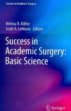Success in Academic Surgery: Basic Science (Paperback)