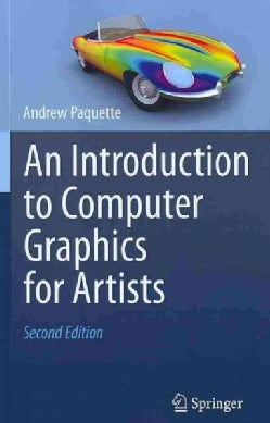 An Introduction to Computer Graphics for Artists (Paperback)