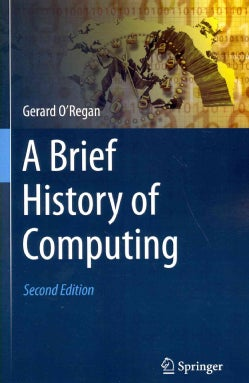 A Brief History of Computing (Paperback)