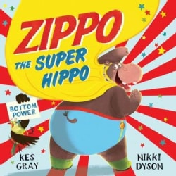 Zippo the Super Hippo (Paperback)