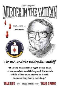 Murder in the Vatican: The CIA and the Bolshevik Pontiff (Paperback)