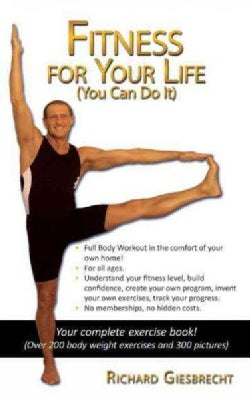 Fitness for Your Life: You Can Do It (Paperback)