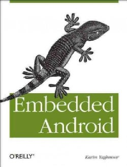 Embedded Android (Paperback)
