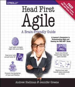 Head First Agile: A Brain-friendly Guide to Agile and the Pmi-acp Certification (Paperback)