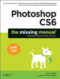 Photoshop Cs6: The Missing Manual (Paperback)