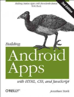Building Android Apps With HTML, CSS, and JavaScript (Paperback)