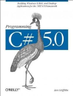 Programming C# 5.0 (Paperback)