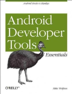 Android Developer Tools Essentials (Paperback)