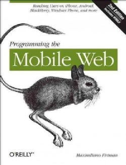 Programming the Mobile Web (Paperback)