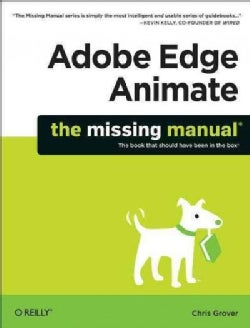 Adobe Edge Animate: The Missing Manual (Paperback)