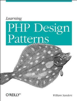 Learning PHP Design Patterns (Paperback)