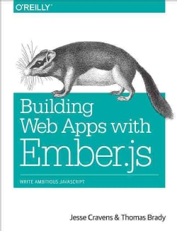 Building Web Apps with Ember.js (Paperback)