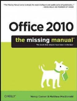 Office 2010: The Missing Manual (Paperback)