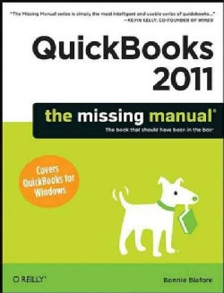 QuickBooks 2011: The Missing Manual (Paperback)