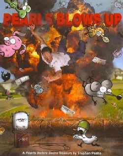 Pearls Blows Up: A Pearls Before Swine Treasury (Paperback)