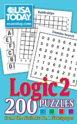 USA Today Logic 2: 200 Puzzles from the Nation's No. 1 Newspaper (Paperback)
