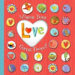 Where Does Love Come From? (Hardcover)