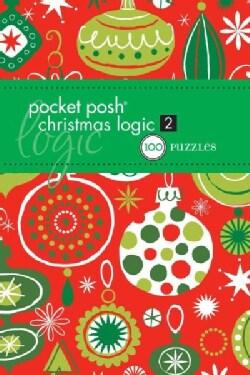 Pocket Posh Christmas Logic 2: 100 Puzzles (Paperback)