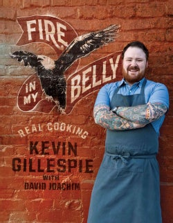 Fire in My Belly: Real Cooking (Hardcover)