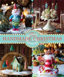 Glitterville's Handmade Christmas: A Glittered Guide for Whimsical Crafting! (Paperback)