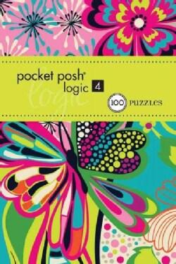 Pocket Posh Logic 4: 100 Puzzles (Paperback)