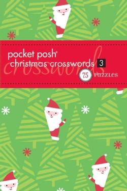 Pocket Posh Christmas Crosswords 3: 75 Puzzles (Paperback)